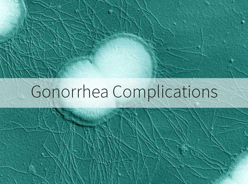 Gonorrhea Complications   STD-Tests.com
